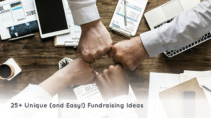 25 unique and easy fundraising ideas for any cause