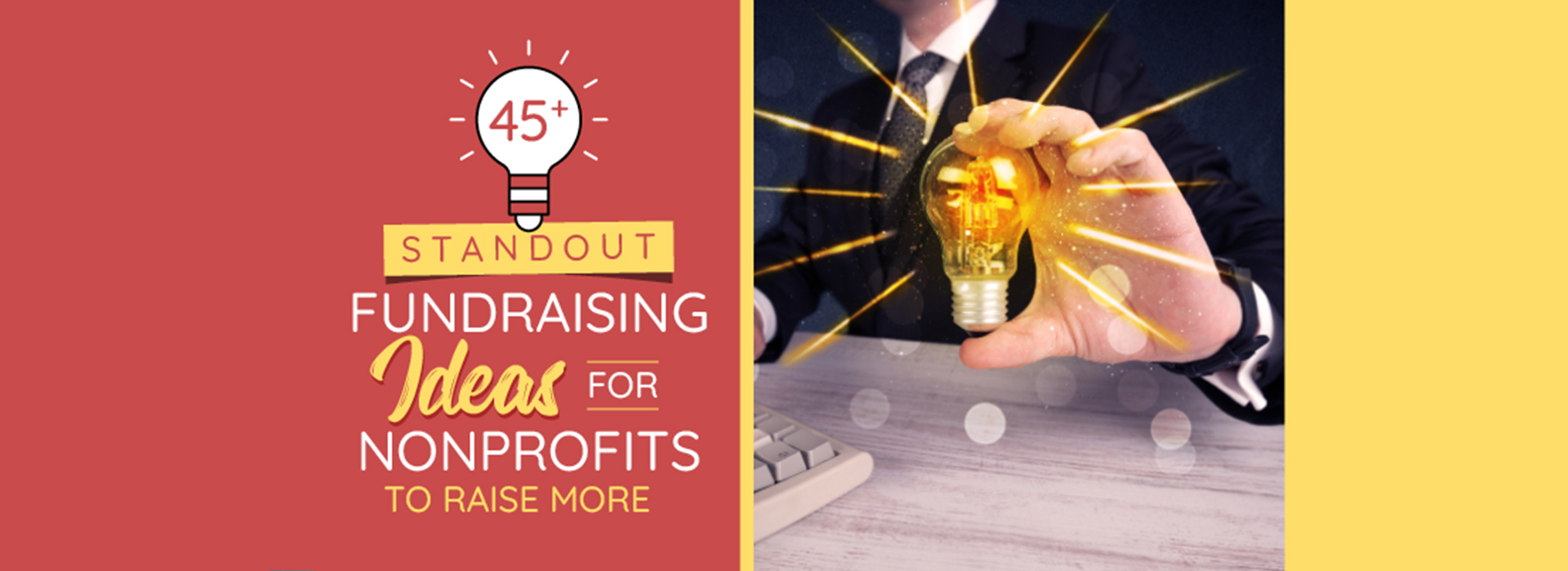 Check out this comprehensive list of fundraisers your nonprofit can use to raise more.